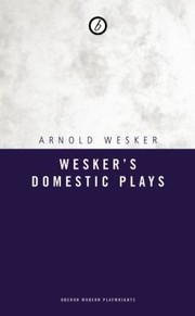 Cover of: Weskers Domestic Plays