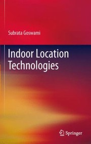 Cover of: Indoor Location Technologies