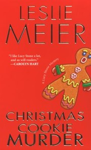 Cover of: Christmas Cookie Murder A Lucy Stone Mystery