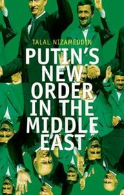 Cover of: Putins New Order In The Middle East