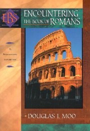 Cover of: Encountering The Book Of Romans A Theological Survey