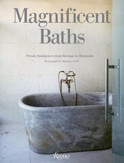 Cover of: Magnificent Baths Private Indulgences From Baroque To Minimalist