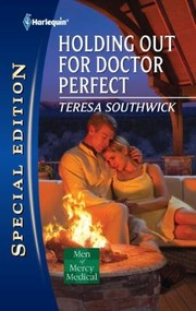 Cover of: Holding Out For Doctor Perfect