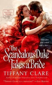 Cover of: The Scandalous Duke Takes A Bride