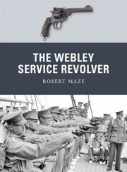 Cover of: The Webley Service Revolver