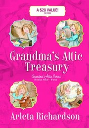 Cover of: Grandmas Attic Treasury