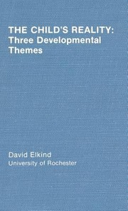 Cover of: Childs Reality Three Development Themes