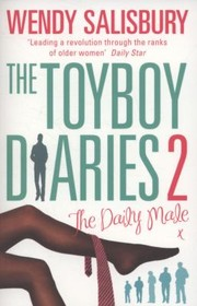 Cover of: The Toyboy Diaries 2 The Daily Male