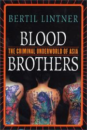 Blood brothers by Bertil Lintner
