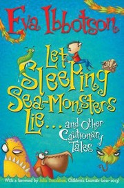 Cover of: Let Sleeping Seamonsters Lie And Other Cautionary Tales