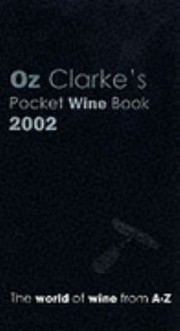 Cover of: Oz Clarkes Pocket Wine Book 2002