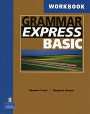 Cover of: Grammar Express Basic For Selfstudy And Classroom Use