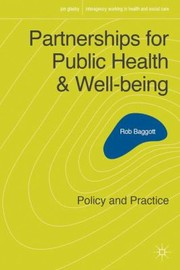 Cover of: Partnerships For Public Health And Wellbeing Policy And Practice