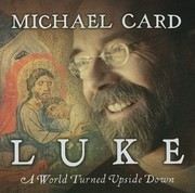 Cover of: Luke A World Turned Upside Down