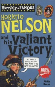 Cover of: Horatio Nelson And His Valiant Victory
