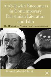 Cover of: Arab-Jewish encounters in contemporary Palestinian literature and film | Kamal Abdel-Malek