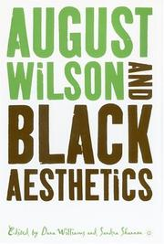 Cover of: August Wilson and Black aesthetics |