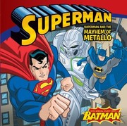 Cover of: Superman And The Mayhem Of Metallo