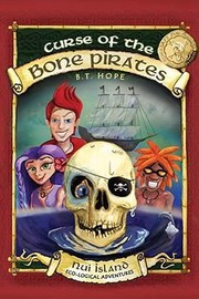 Cover of: The Curse Of The Bone Pirates Nui Island Ecological Adventures |
