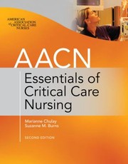 Cover of: Aacn Essentials Of Critical Care Nursing