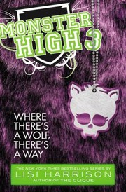 Cover of: Where Theres A Wolf Theres A Way A Novel
