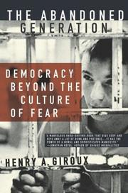 Cover of: The Abandoned Generation: Democracy Beyond the Culture of Fear