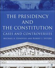Cover of: The Presidency and the Constitution: Cases and Controversies