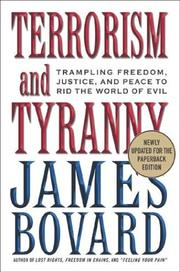 Terrorism and Tyranny by James Bovard