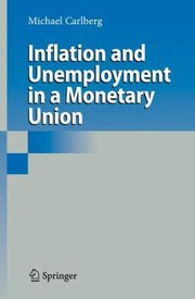 Cover of: Inflation And Unemployment In A Monetary Union