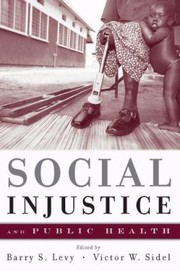 Cover of: Social Injustice And Public Health