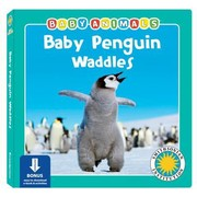 Cover of: Baby Penguin Waddles