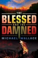 Cover of: The Blessed And The Damned