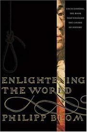 Cover of: Enlightening the world | Philipp Blom