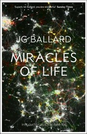 Cover of: Miracles Of Life Shanghai To Shepperton An Autobiography