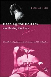Cover of: Dancing for Dollars and Paying for Love | Danielle R. Egan