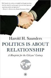Cover of: Politics is about relationship
