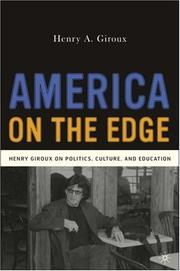 Cover of: America on the Edge: Henry Giroux on Politics, Culture, and Education