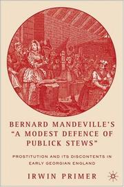 Bernard Mandevilles A Modest Defence of Publick Stews