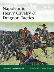 Cover of: Napoleonic Heavy Cavalry Dragoon Tactics