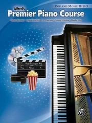 Cover of: Alfreds Premier Piano Course Pop and Movie Hits 5