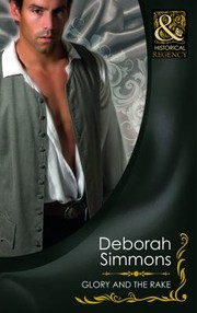 Cover of: Glory and the Rake Deborah Simmons