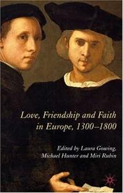 Cover of: Love, friendship, and faith in Europe, 1300-1800 |