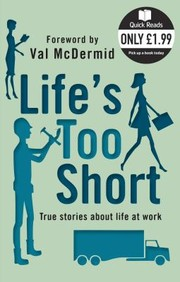 Cover of: Lifes Too Short