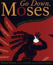 Cover of: Go Down Moses A Celebratuin Of The Africanamerican Spiritual
