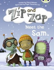 Cover of: Zip And Zap Meet The Sam
