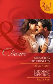 Cover of: Seducing His Princess