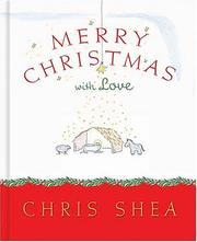 Cover of: Merry Christmas with Love | Chris Shea