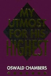 Cover of: My Utmost For His Highest Selections For The Year