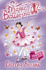 Cover of: Holly And The Rose Garden