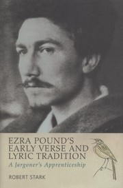 Cover of: Ezra Pounds Early Verse And Lyric Tradition A Jargoners Apprenticeship